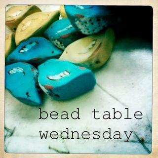 Bead Table Wednesday